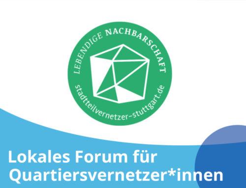Lokales Forum für Quartiersvernetzer*innen // schaffen – voneinander lernen – miteinander gestalten