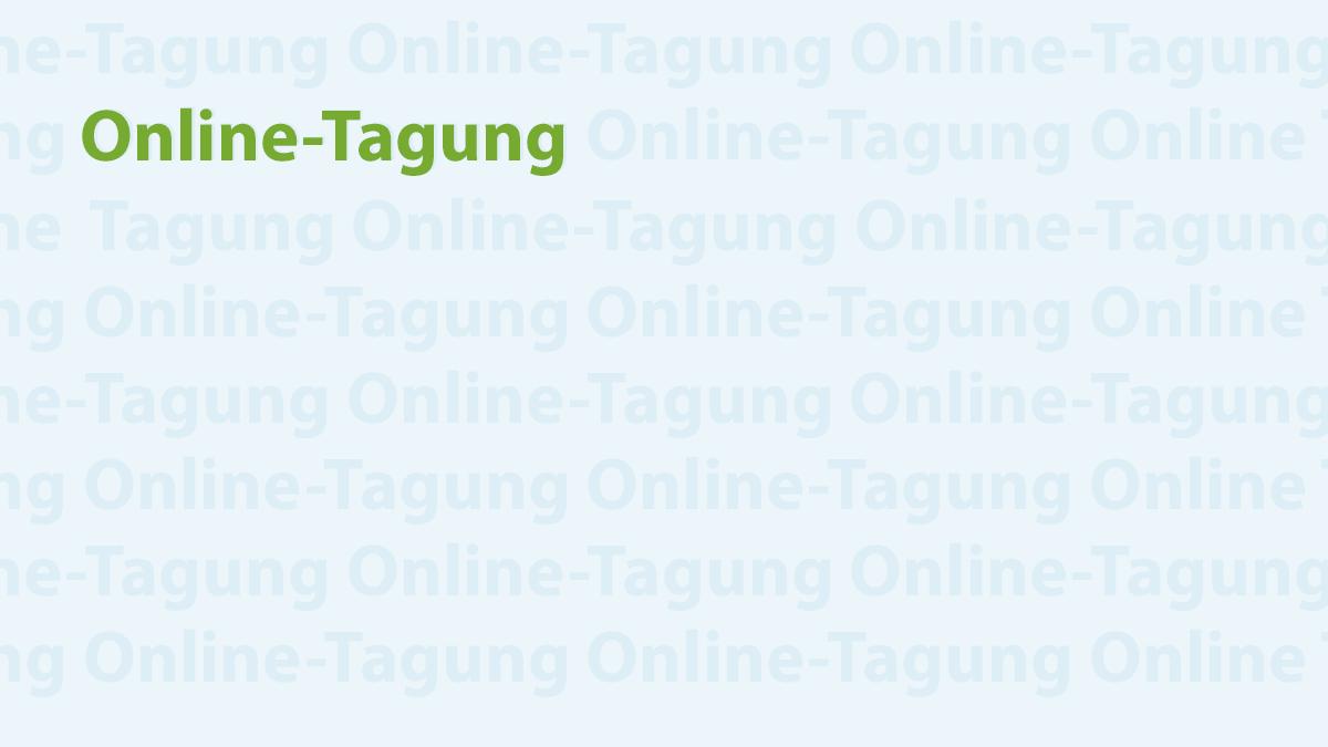 Titelmotiv Online-Tagung