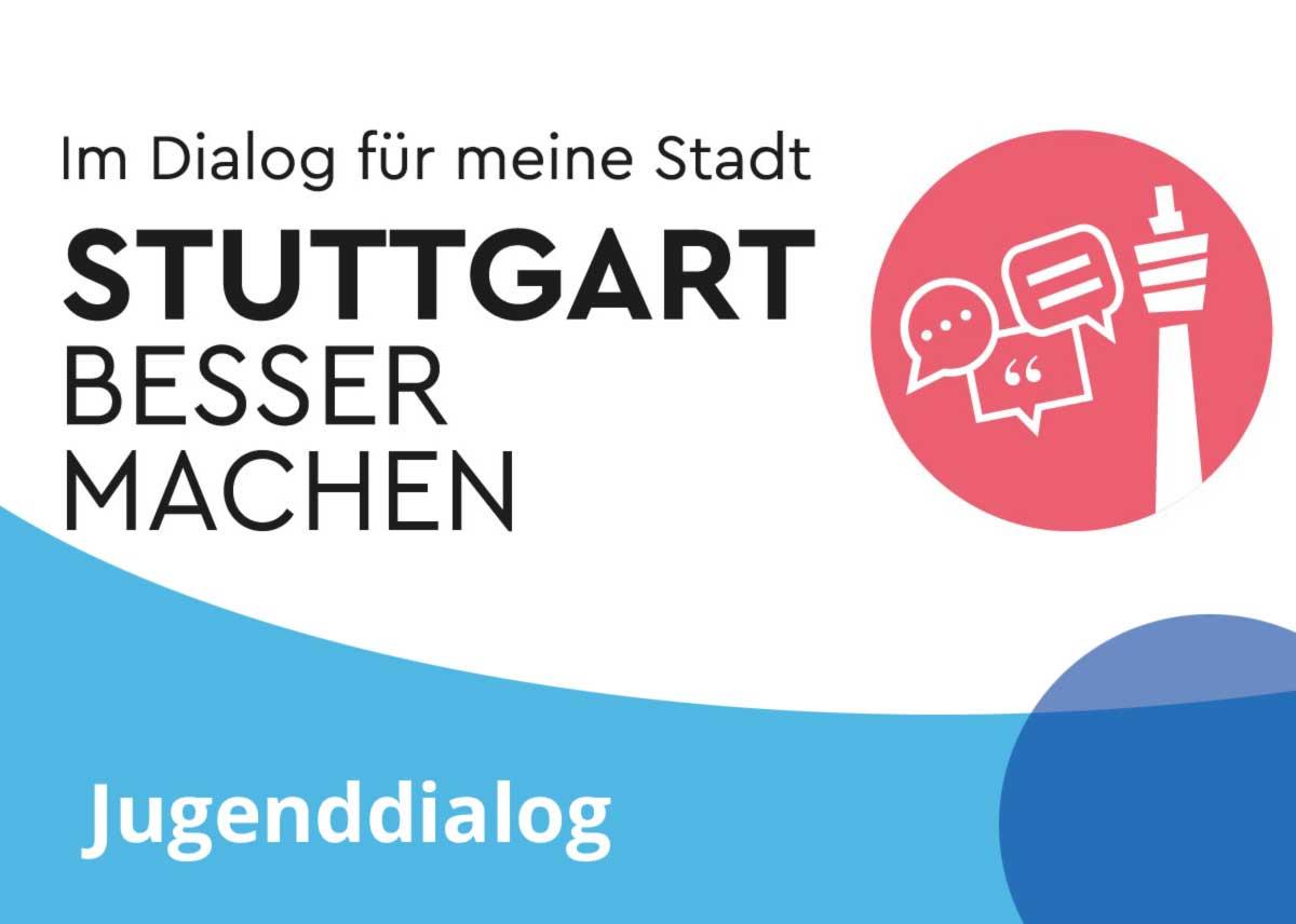 """Titelbild Projekt """"Im Dialog für meine Stadt: Stuttgart besser machen. Jugenddialog"""""""